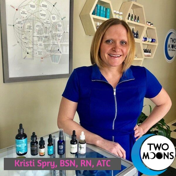 Kristi Spry, Nurse Educator, Two Moons CBD & Wellness